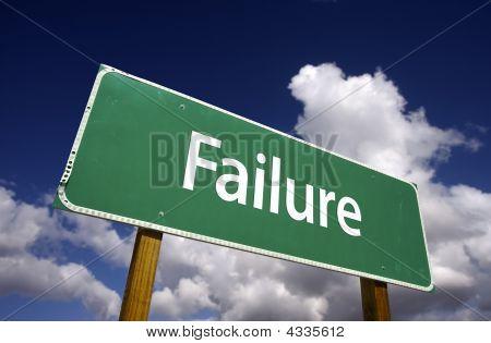 Failure Road Sign