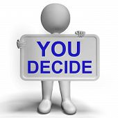 stock photo of indecision  - Decision Sign Represents Uncertainty And Making Decisions - JPG