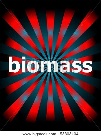 Biomass Word With Motion Rays On Background