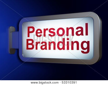 Marketing concept: Personal Branding on billboard background