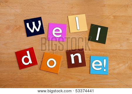 Well Done - Sign Or Greeting Card Template For Best Wishes, Success And Congratualtions