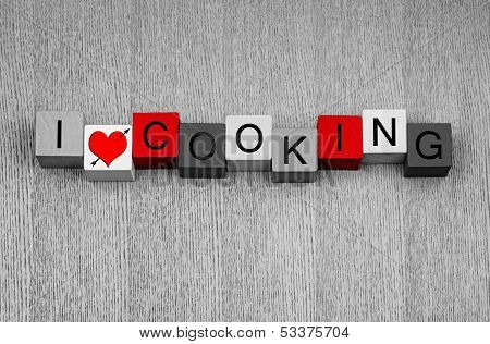 I Love Cooking - Sign for Serving Food