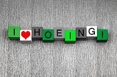 stock photo of hoe  - I Love Hoeing as a fun sign series for gardening and gardeners - JPG