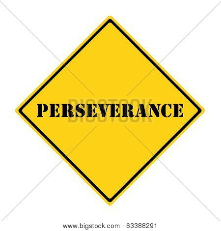 Perseverance Sign