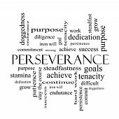stock photo of perseverance  - Perseverance Word Cloud Concept in black and white with great terms such as endurance doggedness purpose and more - JPG