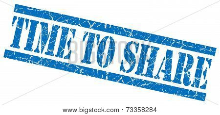 Time To Share Blue Square Grunge Textured Isolated Stamp
