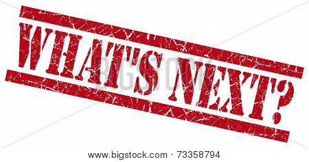 Whats Next Red Square Grunge Textured Isolated Stamp
