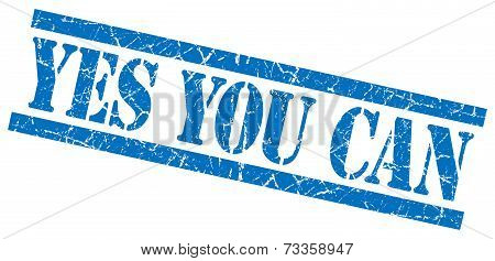 Yes You Can Blue Square Grunge Textured Isolated Stamp