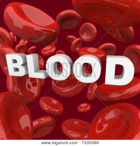 Blood - Word Surrounded By Cells