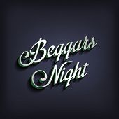 stock photo of beggar  - Beggars Night type calligraphic typography - JPG