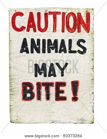 Caution Animals May Bite Sign