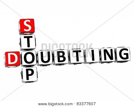 3D Crossword Stop Doubting On White Background
