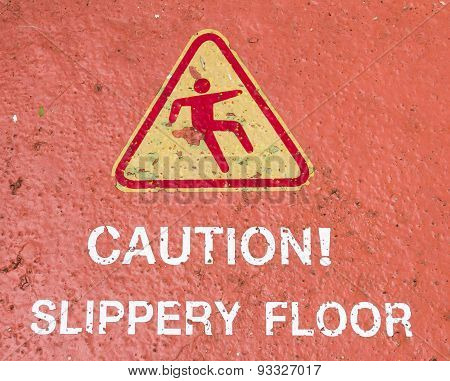 Slippery When Wet Sign .