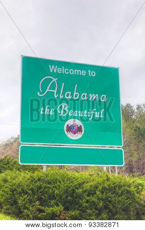 Welcome To Alabama The Beautiful Sign