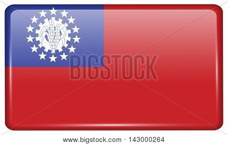 Flags Myanmarburma In The Form Of A Magnet On Refrigerator With Reflections Light. Vector