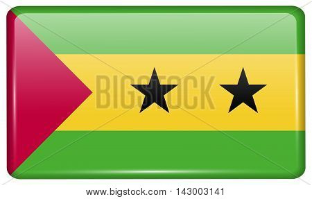Flags Sao Tome Principe In The Form Of A Magnet On Refrigerator With Reflections Light. Vector