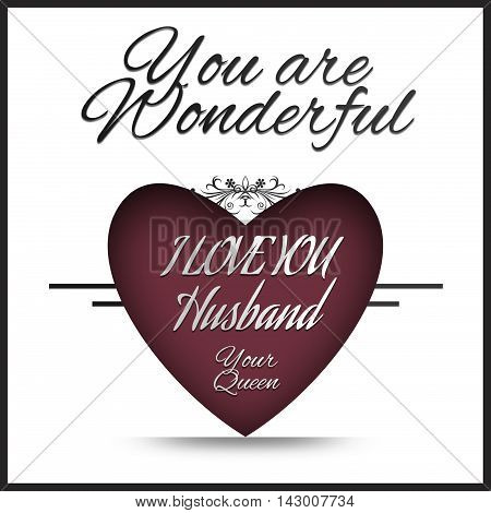 I love you Husband - You are Wonderful
