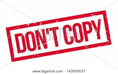 Don't Copy Rubber Stamp