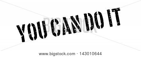 You Can Do It Rubber Stamp
