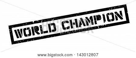 World Champion Rubber Stamp