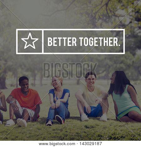 Better Together Togetherness Teamwork Unity Support Concept