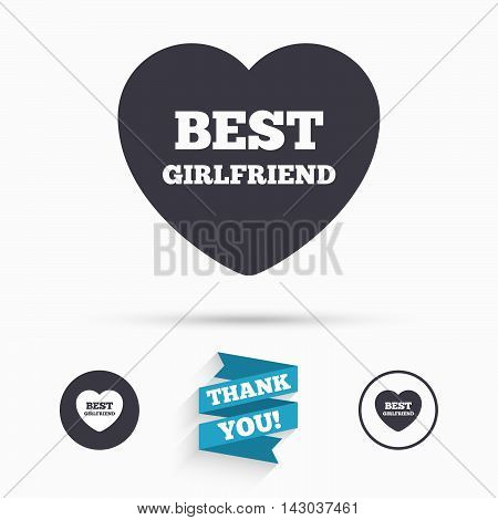 Best girlfriend sign icon. Heart love symbol. Flat icons. Buttons with icons. Thank you ribbon. Vector