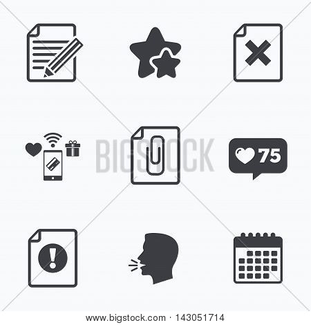 File attention icons. Document delete and pencil edit symbols. Paper clip attach sign. Flat talking head, calendar icons. Stars, like counter icons. Vector