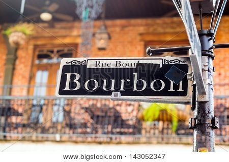 Bourbon Street Sign In The French Quarter Of New Orleans