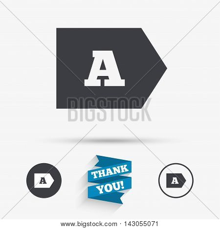 Energy efficiency class A sign icon. Energy consumption symbol. Flat icons. Buttons with icons. Thank you ribbon. Vector