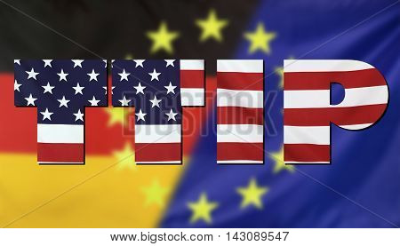 Concept TTIP - Transatlantic Trade and Investment Partnership. United States Germany and European Union real fabric flags combined in TTIP text.