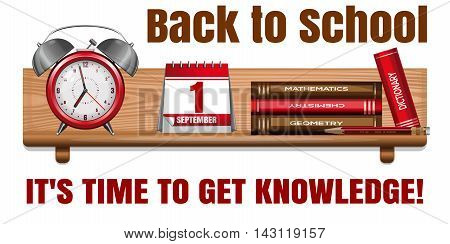 Postcard 4 Knowledge Day. Back to school. Time knowledge. 1 September. Vector illustration
