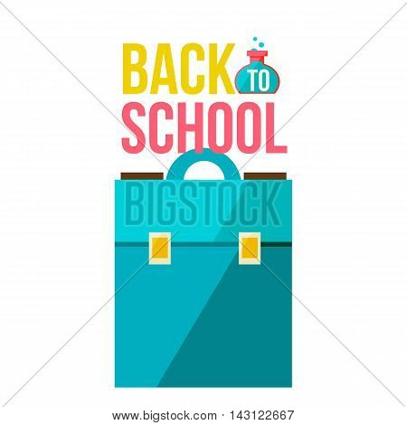 Back to school poster with briefcase, flat style illustration isolated on white background. Start of school season concept, poster card design with school box as a symbol of educational process