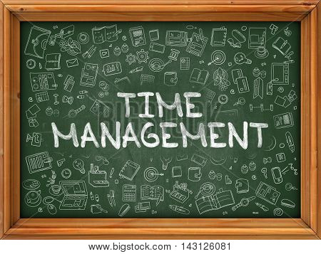 Time Management - Hand Drawn on Green Chalkboard with Doodle Icons Around. Modern Illustration with Doodle Design Style.