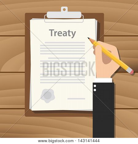 treaty concept agreement with hand hold pencil signing paper document on clipboard on wood table