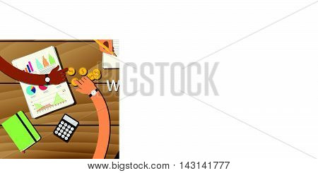 world economic form illustration with team work together on top of the wood desk with graph paper document money calculator