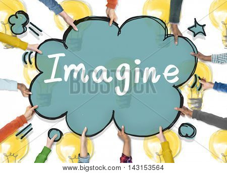 Imagine Vision Inspiration Creativity Dream Big Concept