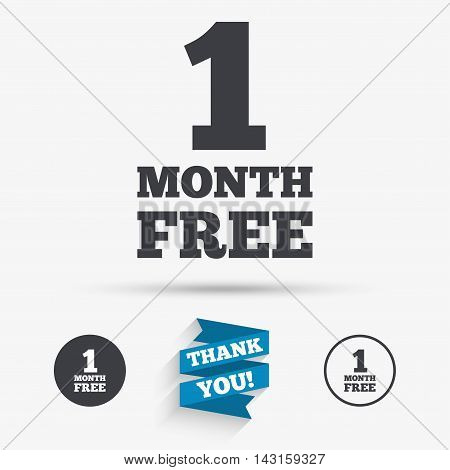 First month free sign icon. Special offer symbol. Flat icons. Buttons with icons. Thank you ribbon. Vector