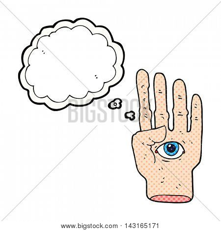 freehand drawn thought bubble cartoon spooky hand with eyeball