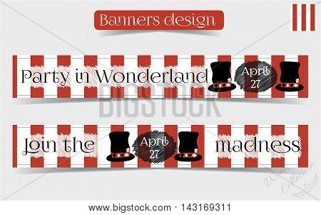 Banners Party in Wonderland - Mad Hatter Hat. Vector Illustration for Graphic Projects Parties and the Internet.