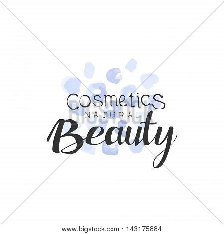 Cosmetics Beauty Promo Sign Watercolor Stylized Hand Drawn Logo With Text On White Background