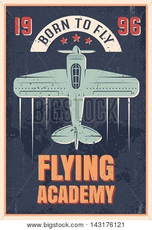 Flying academy retro style poster of blue airplane with propeller on black textural background vector illustration