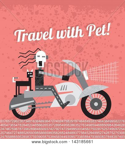 Biker traveling with his cat by motorcycle and Travel with Pet! text. Vector illustration with grunge background.