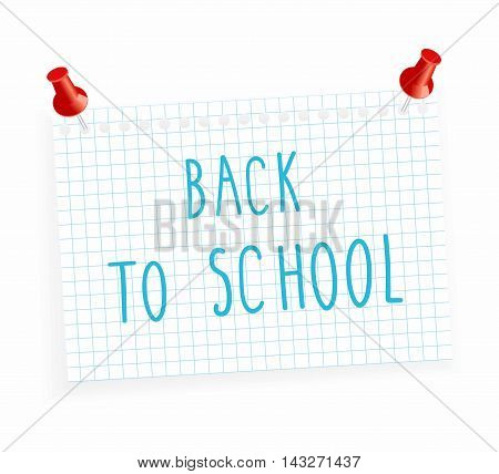 vector illustration a sheet of paper into a cell and the inscription - back to school