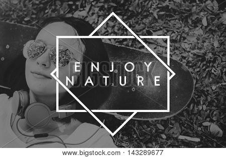 Enjoy Nature Enjoyment Happiness Joy Concept