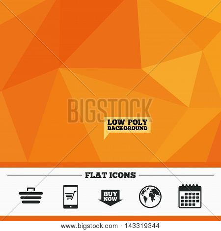 Triangular low poly orange background. Online shopping icons. Smartphone, shopping cart, buy now arrow and internet signs. WWW globe symbol. Calendar flat icon. Vector
