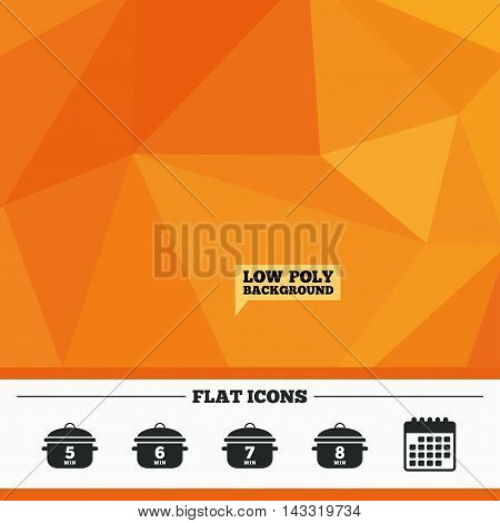 Triangular low poly orange background. Cooking pan icons. Boil 5, 6, 7 and 8 minutes signs. Stew food symbol. Calendar flat icon. Vector