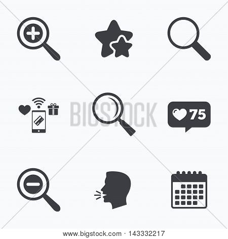 Magnifier glass icons. Plus and minus zoom tool symbols. Search information signs. Flat talking head, calendar icons. Stars, like counter icons. Vector