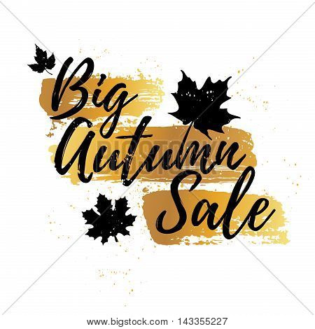 Design banner Big autumn sale. Modern banner of autumn sale with the decor of golden maple leaves and grunge stains. Vector illustration
