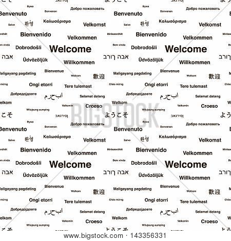 Black welcome phrases in different languages of the world on white seamless pattern