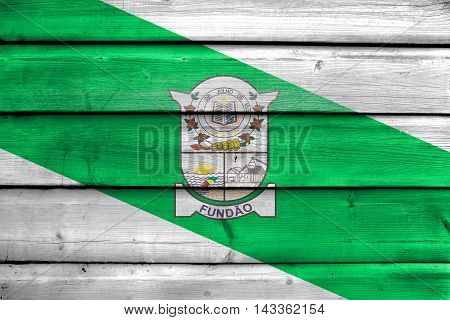Flag Of Fundao, Espirito Santo State, Brazil, Painted On Old Wood Plank Background